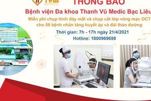(2021) Miễn phí chụp hình đáy mắt và chụp cắt lớp võng mạc OCT cho bệnh nhân cao huyết áp và đái tháo đường