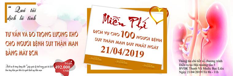 MIỄN PHÍ ĐO TRỌNG LƯỢNG KHÔ CHO 100 NGƯỜI BỆNH SUY THẬN MẠN NGÀY 21 THÁNG 04 NĂM 2019